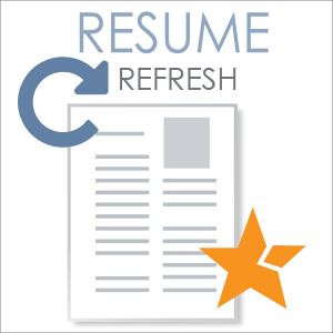 Resume Refresh - JobStars Resume Writing and Career Coaching