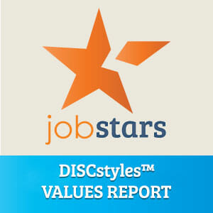 DISCstyles™ Values Report - JobStars Career Coaching
