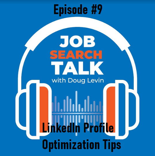 LinkedIn Profile Optimization Tips - Job Search Talk - Episode #9 - Job Seekers Blog - JobStars USA